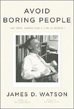 Avoid Boring People Lessons from a Life in Science James Watson Nobel prize