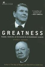 Greatness: Reagan, Churchill, and the Making of Extraordinary Leaders by Haywar