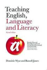 Teaching English, Language and Literacy by Russell Jones, Dominic Wyse, Mary...