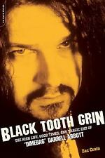 "Black Tooth Grin: The High Life, Good Times, and Tragic End of ""Dimebag"" Darrell"