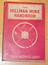 The hillman minx handbook (de pitman automobilistes library) 6th édition 1956