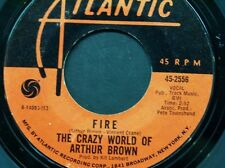 """THE CRAZY WORLD OF AUTHUR BROWN 45 RPM """"Fire"""" & """"Rest Cure"""" VG condition"""
