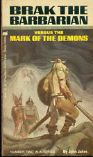 BRAK THE BARBARIAN VERSUS THE MARK OF THE DEMONS by John Jakes (1969) PL pb