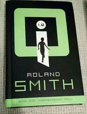 I.Q  Independence Hall Book 1 by Roland Smith Suspense Gr. 6-8 Hardcover