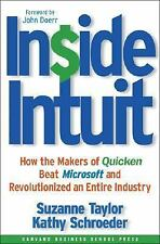 Inside Intuit: How the Makers of Quicken Beat Microsoft and Revolutionized an En