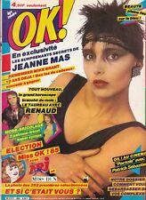 MAGAZINE OK !  1985 *JEANNE MAS / RENAUD / MIKE BRANT*
