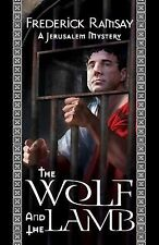 The Wolf and the Lamb : A Jerusalem Mystery 4 by Frederick Ramsay (2014,...