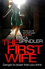 The First Wife, Spindler, Erica, Very Good condition, Book