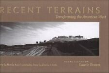 Recent Terrains: Terraforming the American West (Creating the North American Lan