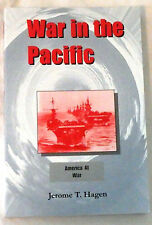War in the Pacific by Jerome T. Hagen Signed