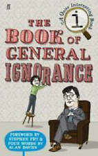 QI: Book Of General Ignorance   Faber & Faber    Foreword Stephen Fry  282 Pages