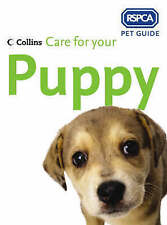 Care for your Puppy (RSPCA Pet Guide), RSPCA, New Book