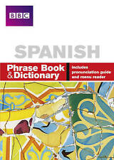 SPANISH BBC PHRASEBOOK & DICTIONARY 9780563519218
