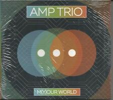 M[Y]Our World ~ Amp Trio CD Neu!