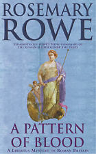 A Pattern of Blood (A Libertus Mystery of Roman Britain), Rosemary Rowe
