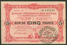 NECESSITE 5 FRANCS BON DE CAISSE DE CHARLEVILLE MEZIERES ETAT: SUP lot 506