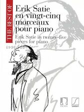 The Best of Erik Satie Sheet Music 25 Pieces for Piano NEW 050486082