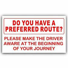 Have a Preferred Route Sticker-Self Adhesive Taxi,Minicab Driver Car Sign Notice