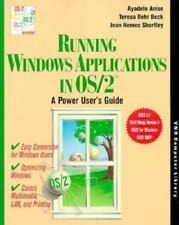 Running Windows Applications in OS2: A Power User's Guide