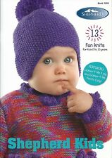 SHEPHERD KIDS 13 Fun Knits for Kids 0 - 10 years Book: 1009
