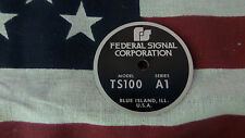 Federal Signal  Model TS100 Series A1 PA / Siren Speaker Replacement Badge