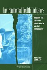 Environmental Health Indicators: Bridging the Chasm of Public Health a-ExLibrary
