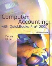 Computer Accounting With Quickbooks Pro 2000 by Ulmer, Donna, Ulmer, Donna, Mba