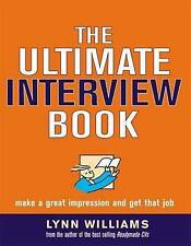 The Ultimate Interview Book: Make a Great Impression a