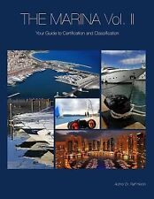 The Marina- Your Guide to Certification and Classification by Ralf Heron...
