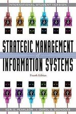 Strategic Management of Information Systems, Acceptable, Pearlson, Keri E., Saun