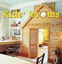 Kid's Room: Ideas and Projects for Children's Spaces, Levy, Jennifer, Good Book