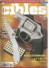 CIBLES N°347 S.W 38 AIRLITE TITANE / CUSTOMISER LES GLOCK / 40 S.W /RUGER 77MKII