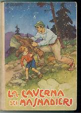 OLIVATI FERRUCCIO  LA CAVERNA DEI MASNADIERI LA SORGENTE 1944 COLLANA AZZURRA