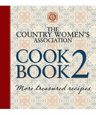 The Country Women's Association Cookbook 2 by Murdoch Books (Spiral bound, 2011)