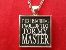 BDSM Necklace Jewelry Day Collar * Nothing I Wouldn't Do For My Master * Fetish