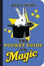 Pocket Guide to Magic, The  by Bart King (2009, Paperback)