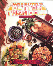 Jane Butel's Hotter Than Hell -- international hot & spicy cookbook PB