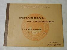 1965 CITY OF ORANGE,CAILFORNIA FINANCIAL STATEMENT BOOK,V.A.HEIM AUDITOR,