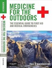 Medicine for the Outdoors : The Essential Guide to Emergency Medical...