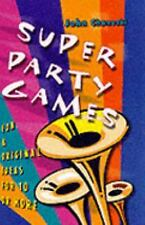 Super Party Games: Fun & Original Ideas for 10 or More