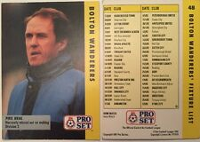 Pro Set Football Trade Bolton Wanderers Fixtures List Feat Phil Neal No 48