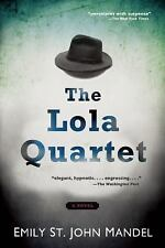 The Lola Quartet by