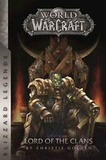 Warcraft: Lord of the Clans by Christie Golden 9780989700115 (Paperback, 2016)