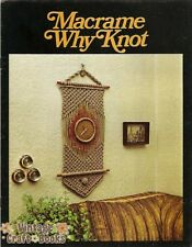 Macrame Why Knot Vintage Pattern Book Plant Hangers Wall Hangings NEW 1976