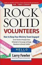 Rock-Solid Volunteers by Larry Fowler (2012, Paperback)