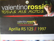 FASCICULE 19  MOTO GP VALENTINO ROSSI APRILIA RS 125   WORLD CHAMPION 1997