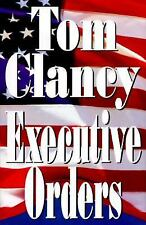 Executive Orders by Tom Clancy (1996, H/C, D/J, )                         (TC#2)