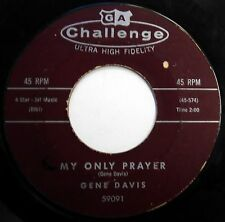 GENE DAVIS 45 My Only Prayer / Facts Of Life COUNTRY BOPPER Challenge 1960 w553