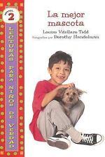 La Mejor Mascota (Lecturas Para Ninos de Verdad: Nivel 2) (Spanish Edition)