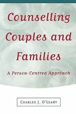 Counselling Couples and Families: A Person-centred Approach by Charles J....